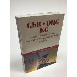 GbR, OHG, KG: Gründen. Betreiben. Beenden