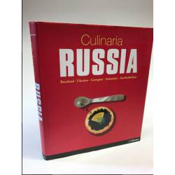 Culinaria Russia: Ukraine - Georgia - Armenia - Azerbaijan