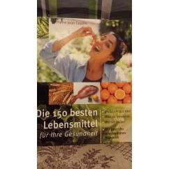 Die 150 besten Lebensmittel für Ihre Gesundheit Gebundenes Buch – 2000