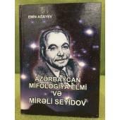 Azәrbaycan mifologiya elmi vә Mirәli Seyidov