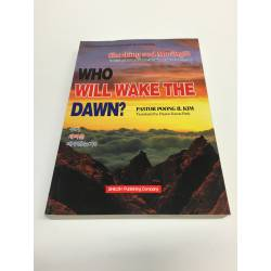 Who Will Wake the Dawn?