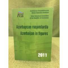 Azərbaycan rəqəmlərdə 2011 Azərbajan in figures