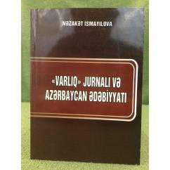 Varliq jurnali və Azerbaycan ədəbiyyati(1979-1995-ci illər)